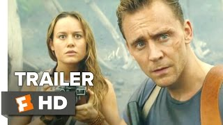 Kong: Skull Island (2017)  Comic-Con Trailer – Tom Hiddleston Movie