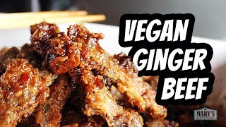 VEGAN GINGER BEEF | Recipe by Mary's Test Kitchen