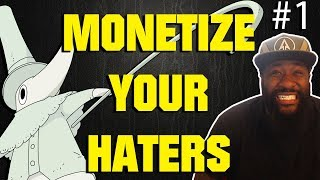 Monetize Your Haters #1: Clown Thinks I Shouldn't Talk Politics