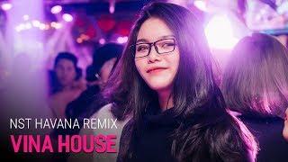 Nonstop Vinahouse 2018 | NST Havana Remix - Gà Hầm Thuốc Lắc - DJ Minh Muzik Mix | Nhạc DJ vn