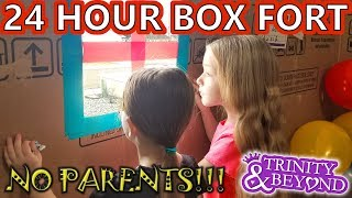 24 HOUR BOX FORT CHALLENGE!!! With No Parents OMG! (Skit)