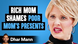 WATCH What Happens When Rich Mom Shames This POOR MOM | Dhar Mann