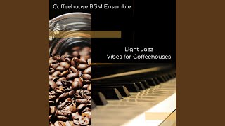 Feel Good Soft Instrumental Bossanova Jazz for Cake and Coffee at Coffeehouses