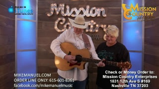MISSION COUNTRY on the ROW with MIKE MANUEL #253: Live Interactive Music Show Featuring the Origi...