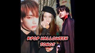KPOP HALLOWEEN SONGS