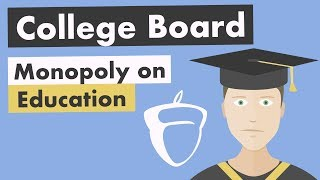 The College Board Monopoly on Education