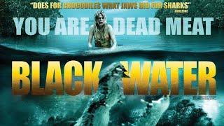 phim cá sấu khổng lồ Vùng Nước Đen - black water vietsub