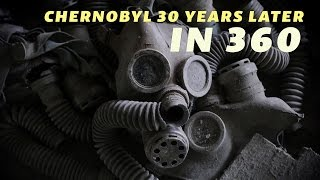 Chernobyl 30 Years Later, In 360