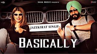 Basically – Jazzkirat Singh