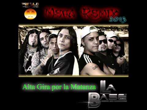 Alta Gira por la Matanza - La Base [Mega Remix]