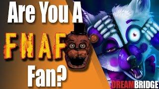 Are you a true FNAF Fan?