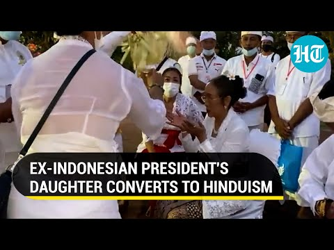 Sukmawati Sukarnoputri, daughter of former Indonesian president, converts to Hinduism from Islam