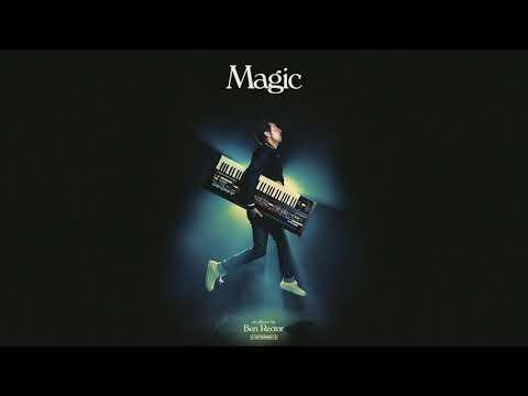 Ben Rector - Extraordinary Magic (official audio)