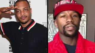 T.I. makes a diss song on Floyd Mayweather and he responded