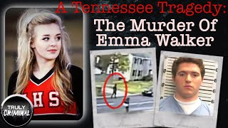 A Tennessee Tragedy: The Murder Of Emma Walker