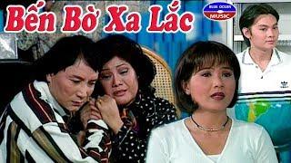 Cai Luong Ben Bo Xa Lac