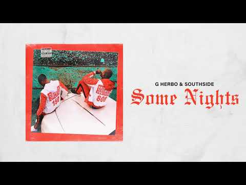 G Herbo & Southside - Some Nights (Official Audio)