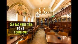 Chi phí mở quán cafe bao gồm những gì