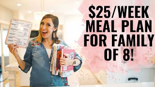 Meal planning - family of 8 for only $25/week! | How to meal plan!