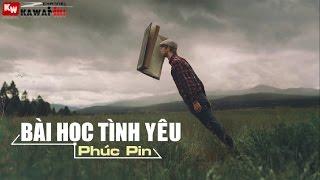 Bài Học Tình Yêu - Phúc Pin [ Video Lyrics ]