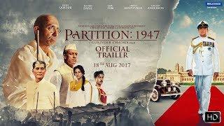 Partition 1947 Movie Trailer