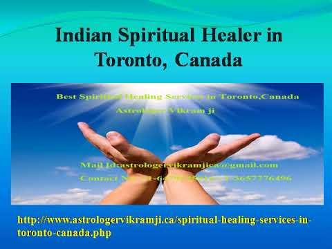Best & Famous Spiritual Healer in Toronto, Canada