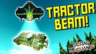 TRACTOR BEAM and ZERO GRAVITY MOD! - Scrap Mechanic Gameplay