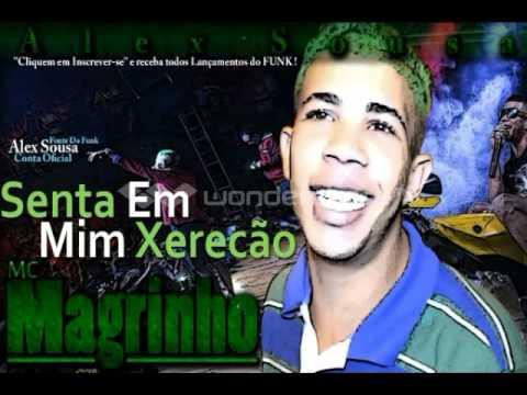 Baixar MC Magrinho - Senta Em Mim Xerecão [FaelCNX]
