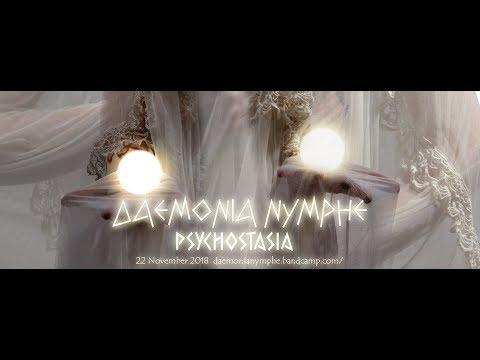 Daemonia Nymphe - Daemonia Nymphe -Psychostasia 2018 teaser