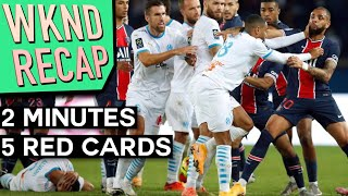 FIVE RED CARDS in Le Classique & Leeds Give Liverpool Plenty of Trouble - Weekend Recap #1