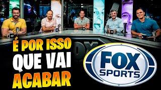É POR ISSO que a Fox Sports vai ACABAR no Brasil 🤯 Entenda TODA A HISTÓRIA 😳