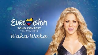 Shakira - Waka Waka - Colombia - LIVE - Grand Final - Eurovision 2019