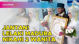 Video Viral Lelaki Madura Menikah dengan 2 Wanita | SoloposTV