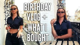 20TH BIRTHDAY VLOG + WHAT I BOUGHT IN PARIS   DAY 3 & 4