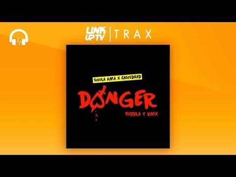 Shola Ama x CASISDEAD - Danger (Todla T Remix)   Link Up TV TRAX