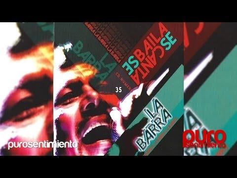 La Barra - Se Baila Se Canta [CD COMPLETO] 2015