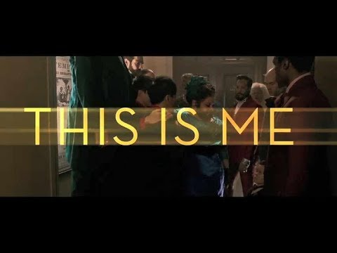 The Greatest Showman - This is me (Vídeo con letra)