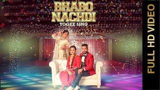 Bhabo Nachdi – Yogee Sing