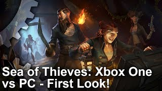 Sea of Thieves - Xbox One vs PC Graphics Comparison