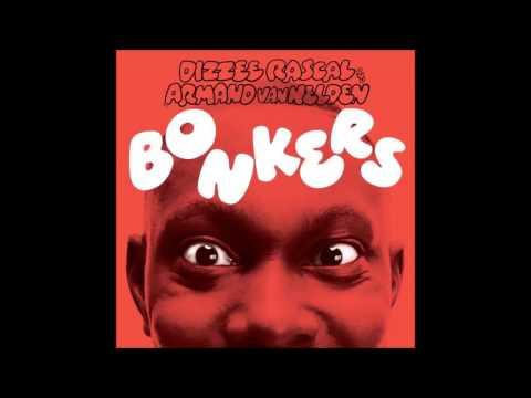 10H Bonkers - Dizzee Rascal & Armand Van Helden