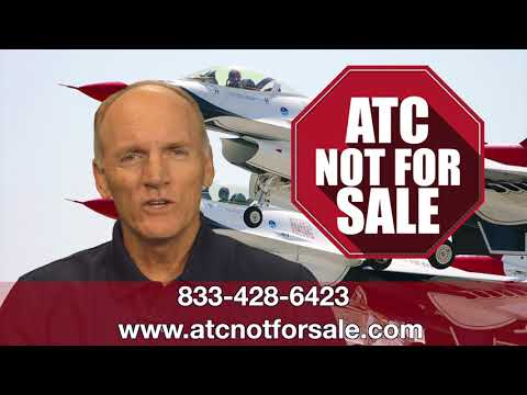 Video of six former U.S. Navy Blue Angels and U.S. Air Force Thunderbirds express their rationale for forcefully opposing privatization of the U.S. air traffic control system.