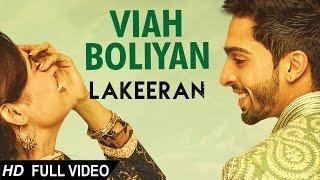 Viah Boliya – Nachhatar Gill – Feroz Khan – Jaspinder Narula