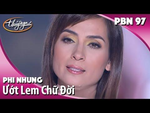 Phi Nhung - Ước Lem Chữ Đời (Vũ Quốc Việt) PBN 97