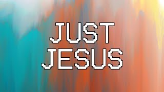 Just Jesus [Audio] - Hillsong Young & Free