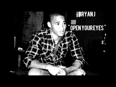 Bryan J - Open Your Eyes
