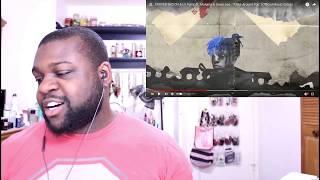 XXXTENTACION & Lil Pump ft  Maluma & Swae Lee Arms Around You Official Music Video Reaction