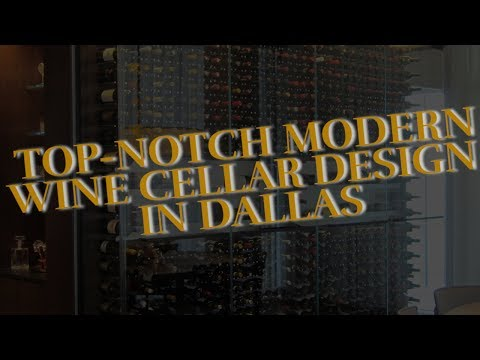 Top-notch Modern Wine Cellar Design in Dallas