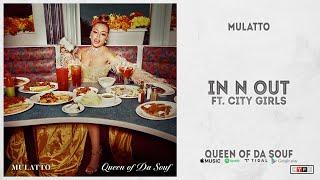 "Mulatto - ""In n Out"" Ft. City Girls (Queen of Da Souf)"