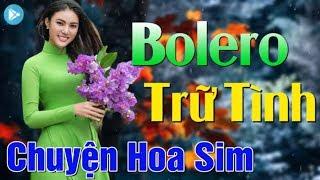 Liên Khúc Bolero Trữ Tình Ngọt Ngào Sâu Lắng Nhất - Nhạc Vàng Bolero Hải Ngoại Để Đời