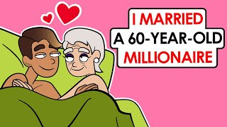 I'm A Gold Digger At Age 19 (I married a 60-year-old millionaire)